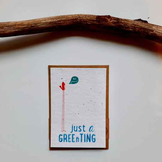 Send and Grow Card - Just a Gree(n)ting