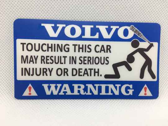WARNING: Touching this car