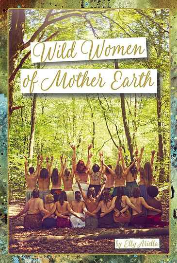 Wild Women Of Mother Earth Oracle Card Deck