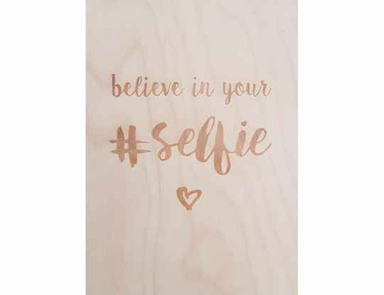 Believe in your selfie - EG7340015604286