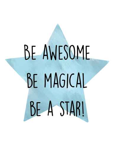 Be Awesome, Be Magical, Be a Star - Postcard - Ansichtkaart - A003