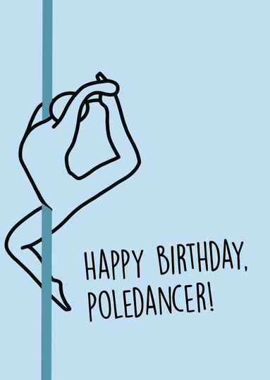 Happy Birthday Pole Dancer Kaart - Blue - Postcard - Ansichtkaart - A006