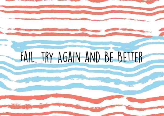 Fail, try again and be better - Postcard - Ansichtkaart - A019