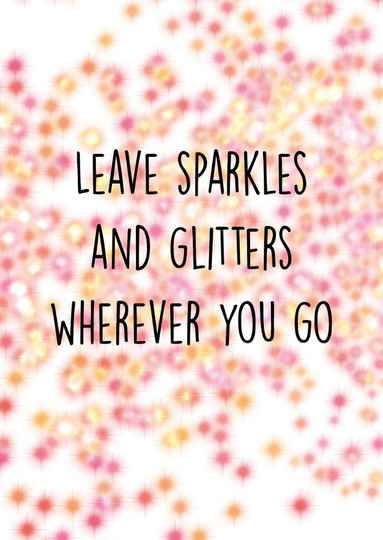 Leave sparkles and glitters wherever you go - Postcard - Ansichtkaart A011