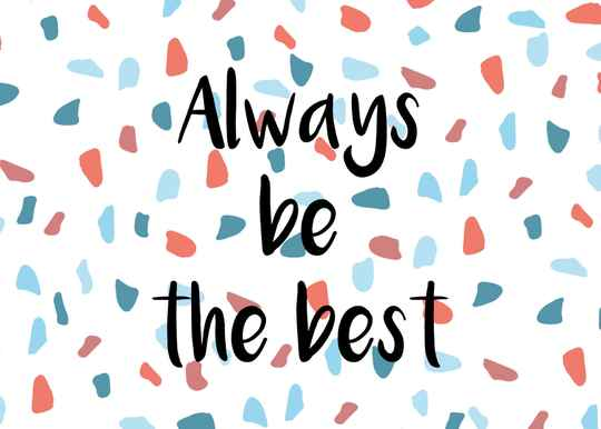 Always be the Best - Postcard - Ansichtkaart - A001