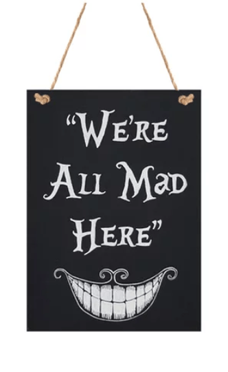 Wandbord We're all mad here