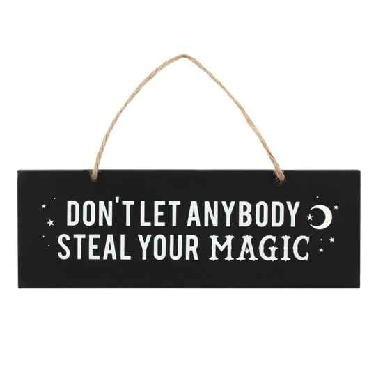 Wandbord Don't let anybody steal your magic