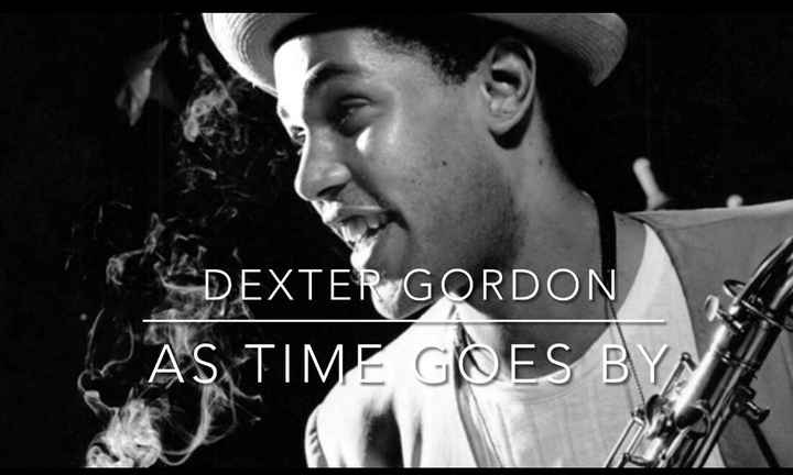 Dexter Gordon - As Time Goes By