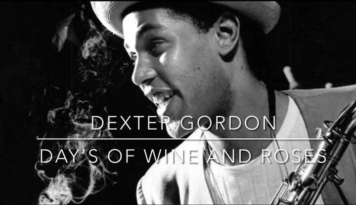 Dexter Gordon - Day's of Wine And Roses transcription