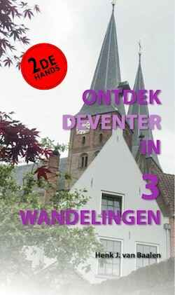 Ontdek Deventer in 3 wandelingen