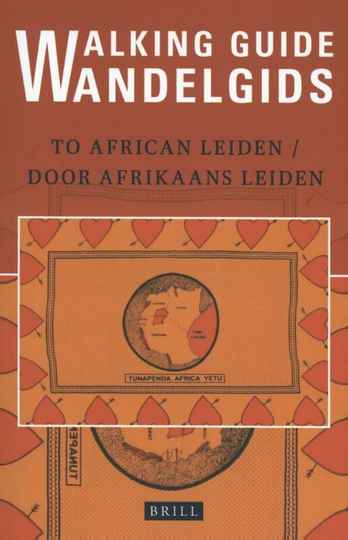 Wandelgids door Afrikaans Leiden : Walking Guide to African Leiden