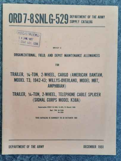 ORD 7-8 SNL-G529 Trailer ¼-ton 2-wheel cargo Model T3 and Signal corps model K38A