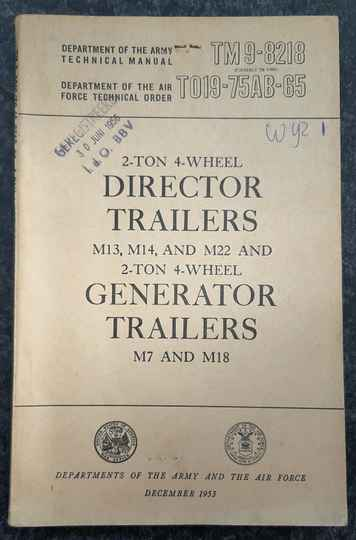 TM9-8218 2-ton 4-wheel Director trailers M13, M14 and M22 Generator trailers M7 and M18