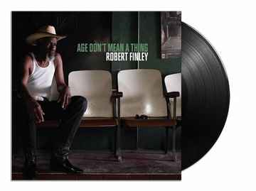Robert Finley Age Dont Mean A Thing 1 X LP