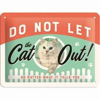 Do not let the cat out reliëf bord