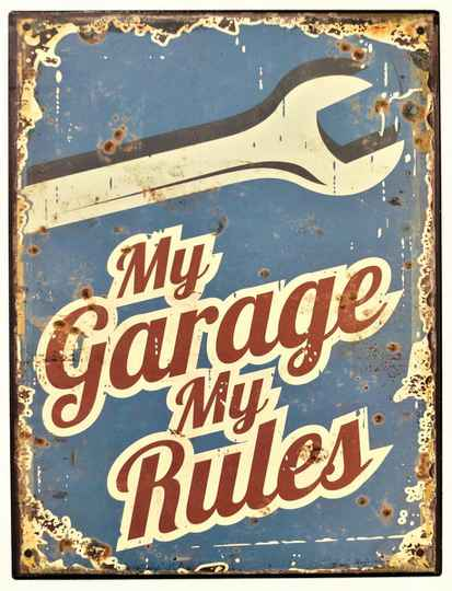 Mancave Toys vintage sign My garage MY rules