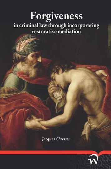 Forgiveness in criminal law through incorporating restorative mediation (e-variant)