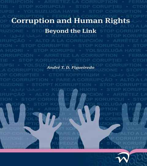 Corruption and Human Rights; Beyond the Link