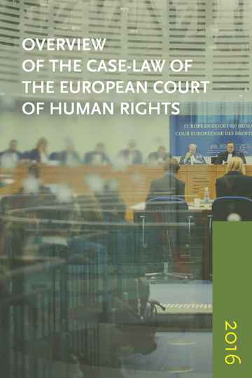 Overview of the Case-Law of the European Court of Human Rights 2016; Registry of ECHR