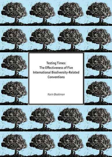 Testing times; The effectiveness of Five International Biodiversity-Related Conventions