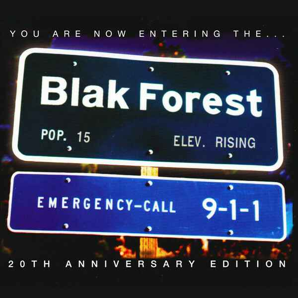 Blak Forest – You Are Now Entering The...(20th Anniversary Edition) CD