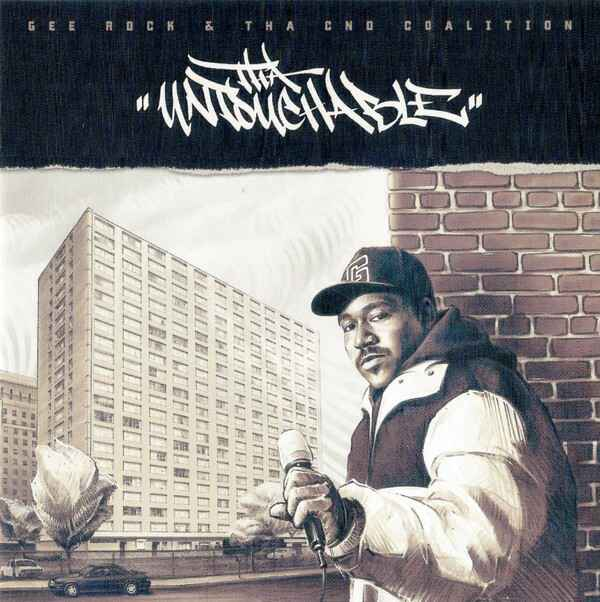 Gee Rock & Tha CND Coalition ‎– Tha Untouchable CD