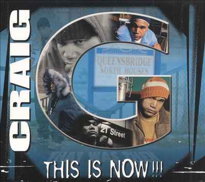 Craig G – This Is Now!!! CD