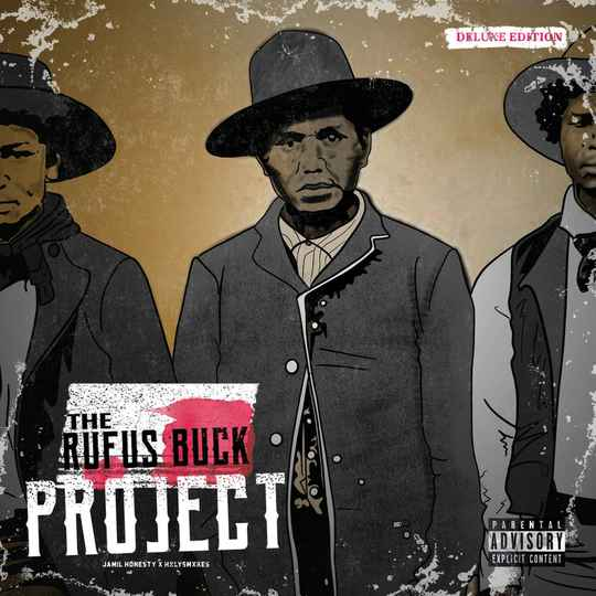 HHE067-CD / Jamil Honesty x HxlySmxkes - The Rufus Buck Project