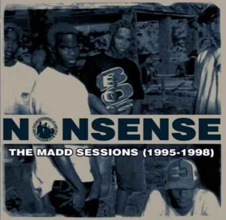 The Mischievous LQ & The Mad Mischief Crew ‎– Nonsense: The Madd Sessions (1995-1998) CD