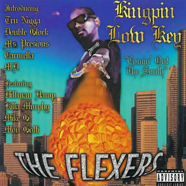 Kingpin Low Key – Comin Out The South - The Flexers CD