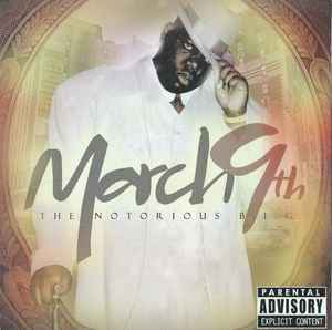 The Notorious B.I.G – March 9th CD