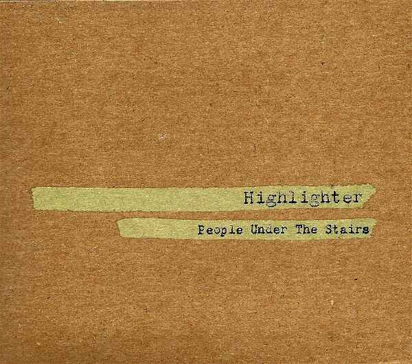 People Under The Stairs – Highlighter CD