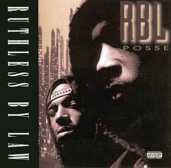 RBL POSSE – RUTHLESS BY LAW CD