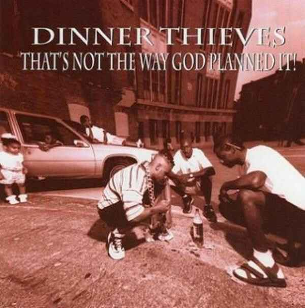 Dinner Thieves – That's Not The Way God Planned It! CD