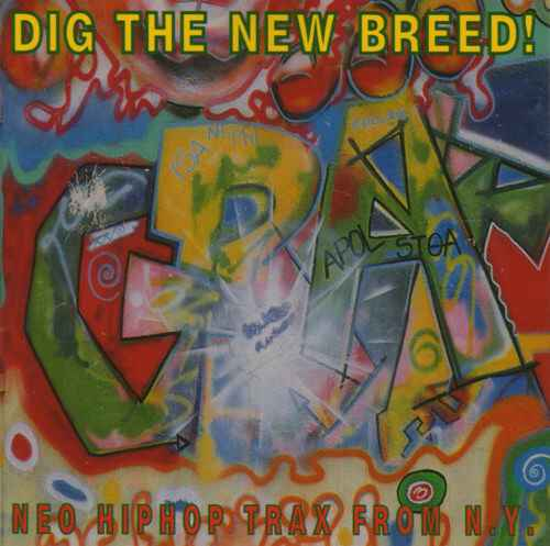 Various – Dig The New Breed! ~Neo HipHop Trax From N.Y.~ CD