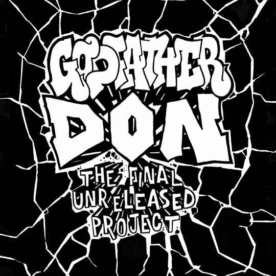 Godfather Don – The Final Unreleased Project CD