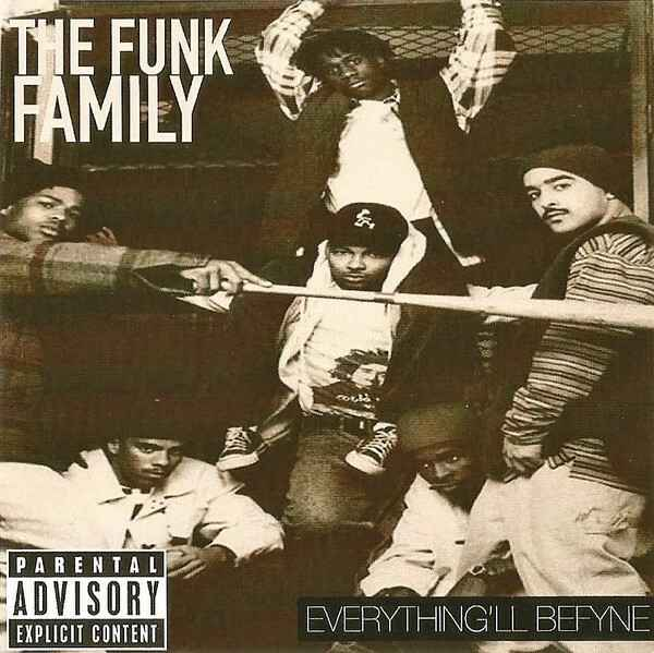 The Funk Family – Everything 'll Befyne