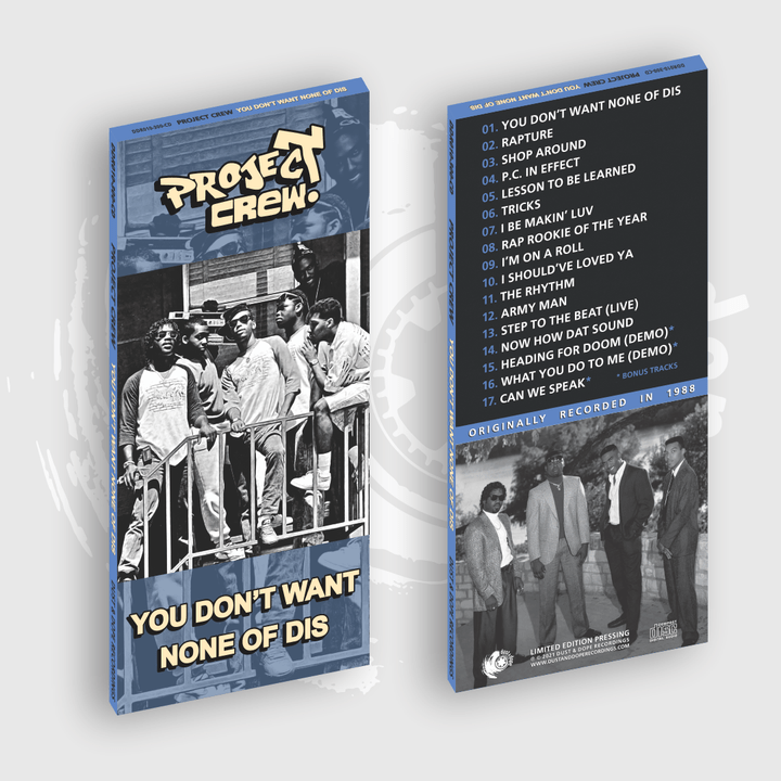 Project Crew - You Don't Want None Of Dis CD