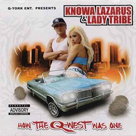 Knowa Lazarus & Lady Tribe – How The Q-West Was One CD