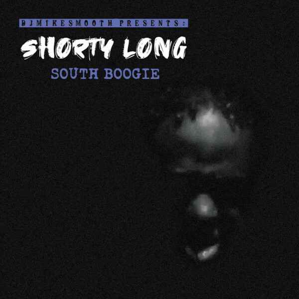 Shorty Long - South Boogie CD