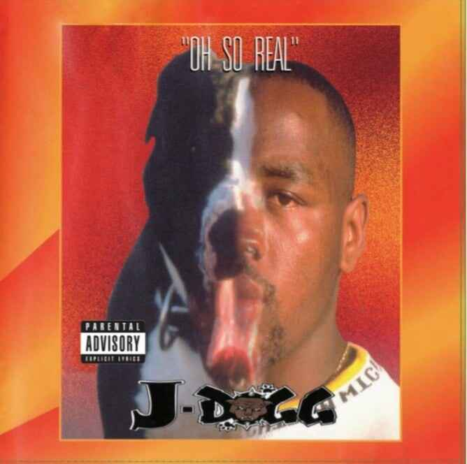J-Dogg – Oh So Real LP