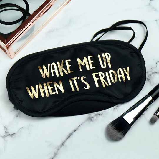 Oogmasker Wake me up when it's Friday