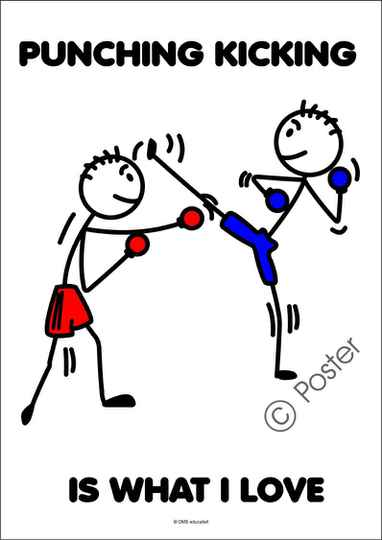 Poster 'Punching kicking is what I love'