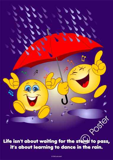 Poster 'Life isn't about waiting for the storm to pass, it's about learning to dance in the rain.'