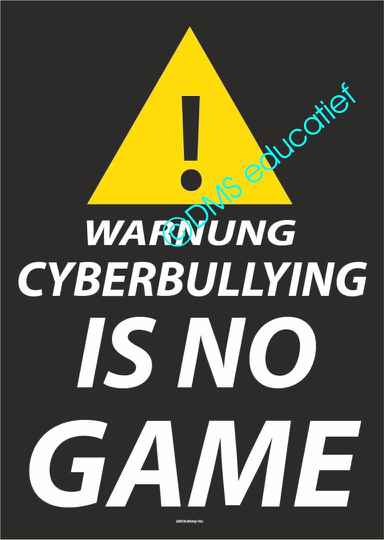 Poster 'WARNUNG CYBERBULLYING IS NO GAME'
