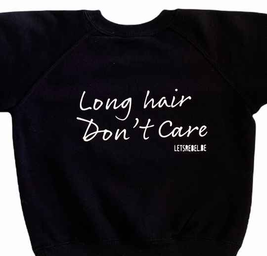 Sweater Long Hair Don't Care