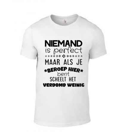 'Niemand Is Perfect' T-Shirt