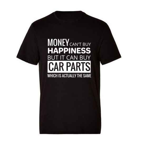 'Money Can't Buy Happiness' T-Shirt