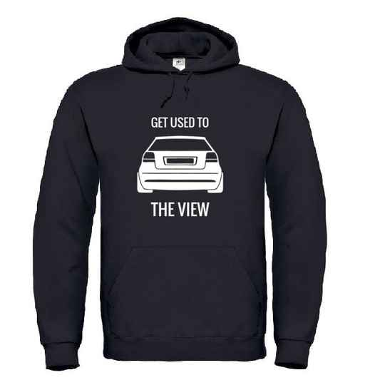 A3 'Get Used To The View' Hoodie