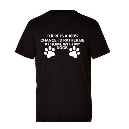 'I'd Rather Be At Home With My Dog' T-Shirts